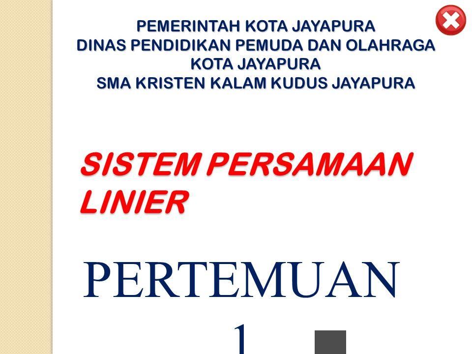 Standar Kompetensi : Memecahkan masalah yang berkaitan dengan sistem persamaan linear dan pertidaksamaan satu variabel