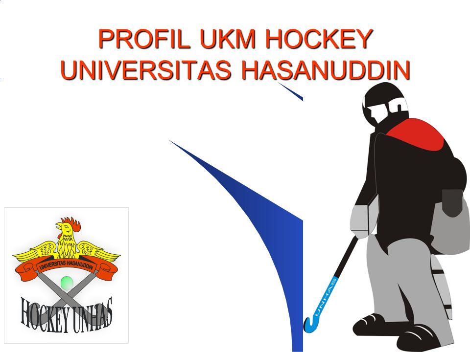 PROFIL UKM HOCKEY UNIVERSITAS HASANUDDIN