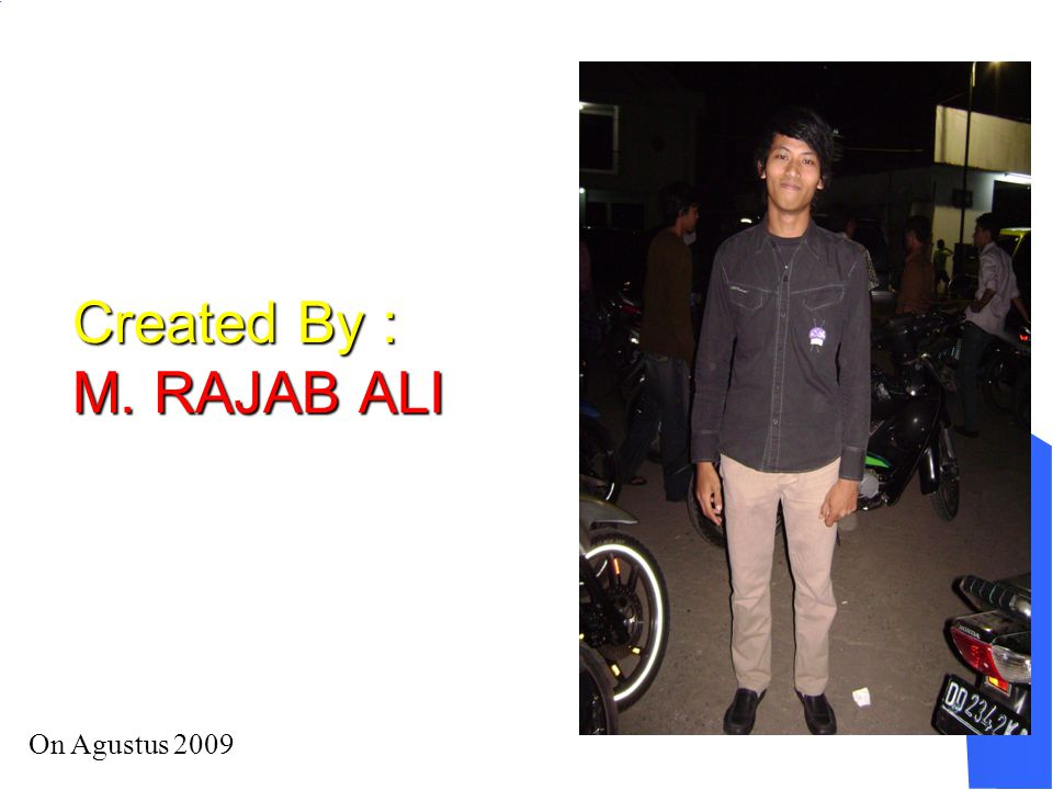 Created By : M. RAJAB ALI On Agustus 2009