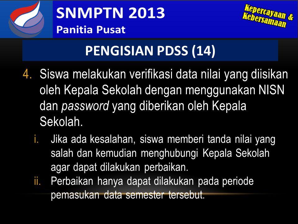 4.Siswa melakukan verifikasi data nilai yang diisikan oleh Kepala Sekolah dengan menggunakan NISN dan password yang diberikan oleh Kepala Sekolah. i.J