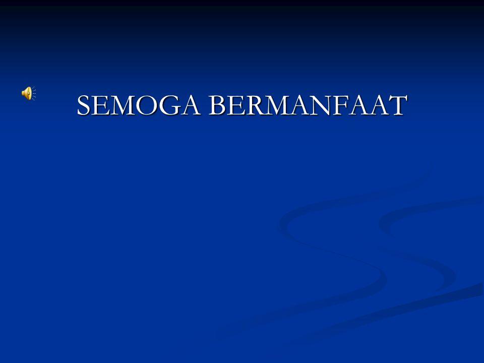 SEMOGA BERMANFAAT