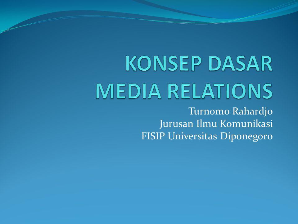 Turnomo Rahardjo Jurusan Ilmu Komunikasi FISIP Universitas Diponegoro