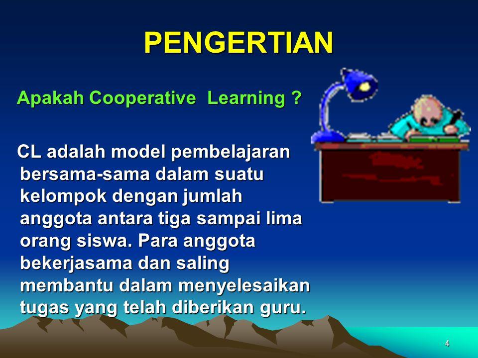 4 PENGERTIAN Apakah Cooperative Learning .