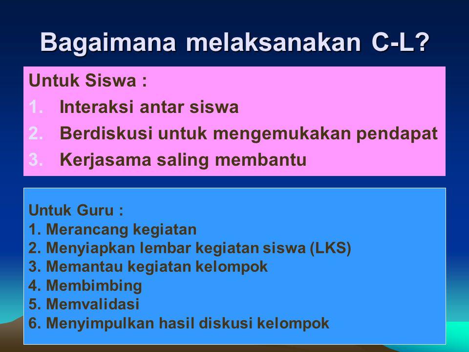 7 Bagaimana melaksanakan C-L.