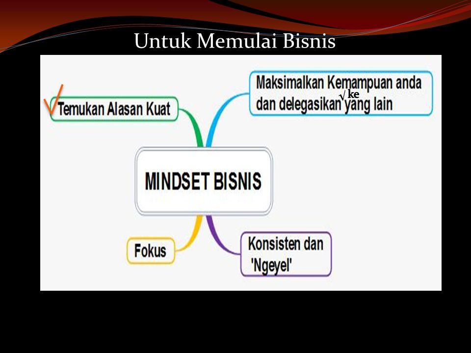 √ Untuk Memulai Bisnis