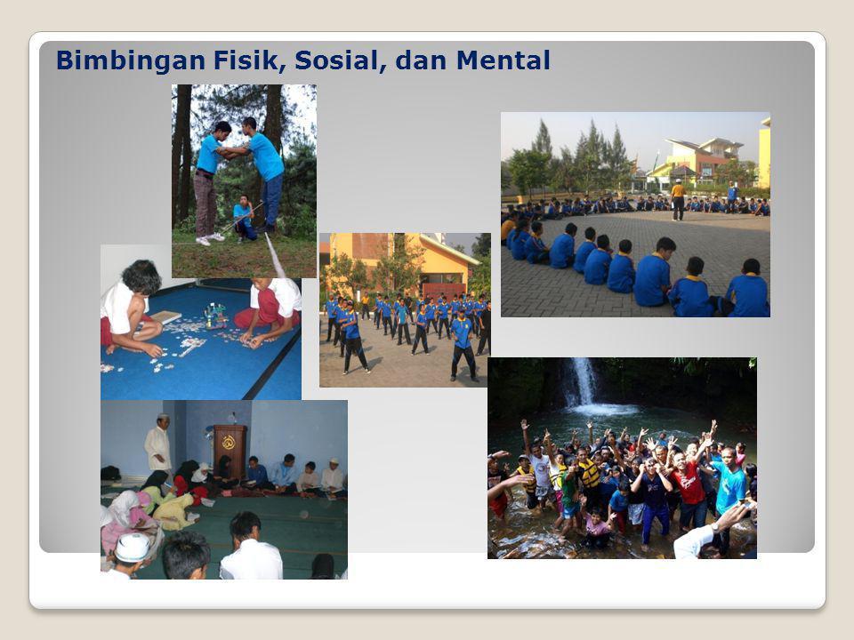 Bimbingan Fisik, Sosial, dan Mental