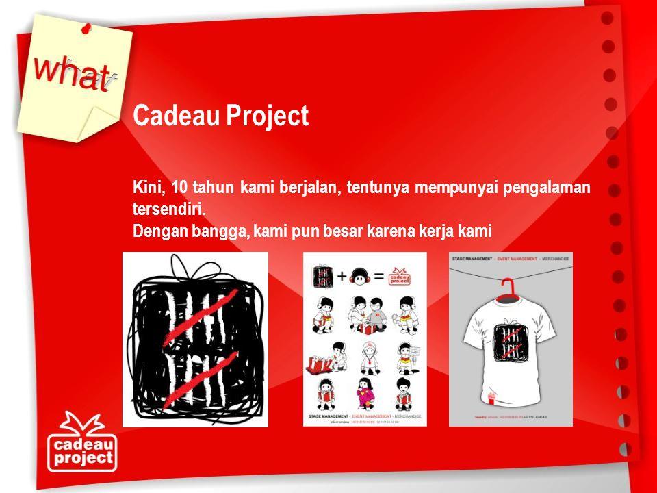 Mei 2008Roadshow Wetz School to School, Wetz Tissue, Area Jakarta 02 – 07 Mei 2008Direct Selling IndosatM2, PT.