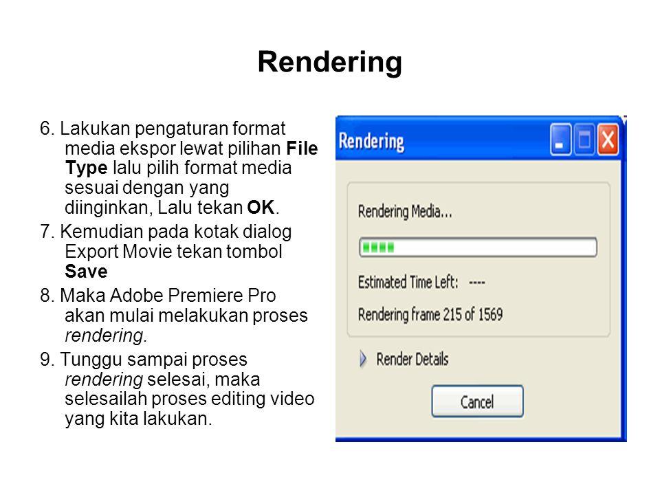 6. Lakukan pengaturan format media ekspor lewat pilihan File Type lalu pilih format media sesuai dengan yang diinginkan, Lalu tekan OK. 7. Kemudian pa