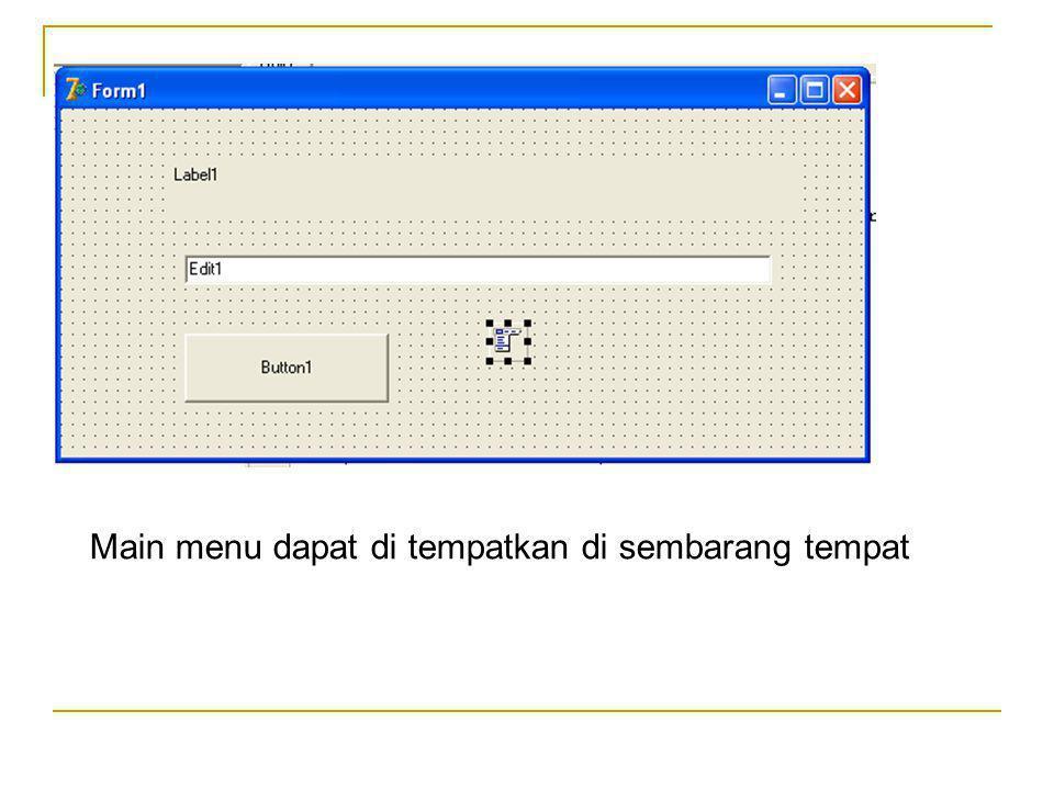 Klik kanan pada main menu, sehingga akan muncul window menu, kemudian pilih menu designer Ganti captionnya sehingga menghasilkan tampilan sebagai berikut