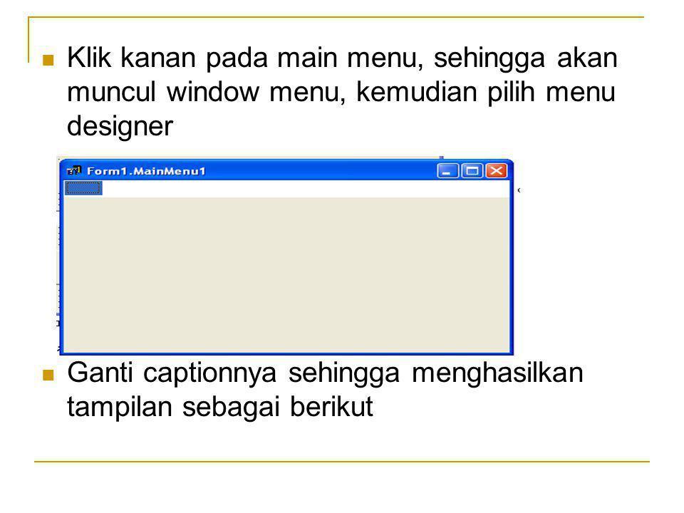 Lakukan hal yang sama dengan membuat menu yaitu mengubah caption, dan untuk membuat programnya, double clik pada sub menu dan akan muncul sebuah procedure Jika untuk membuat sub menu dari sub menu adalah sama