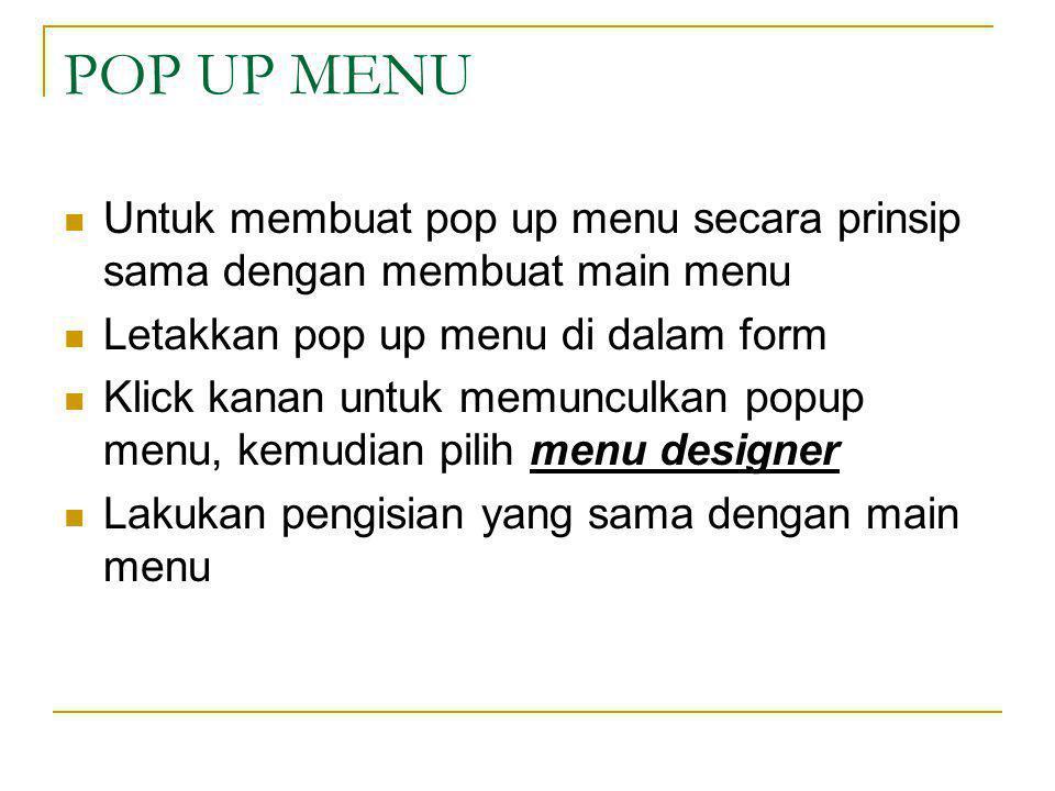 Untuk menulis programnya, klik pada menu (misalnya merah) makan akan muncul procedur procedure TForm1.Merah1Click Lengkapi procedure itu dengan edit1.font.color:= clred; lakukan hal yang sama untuk menu yang lain yaitu Hijau, Kuning dan Hitam