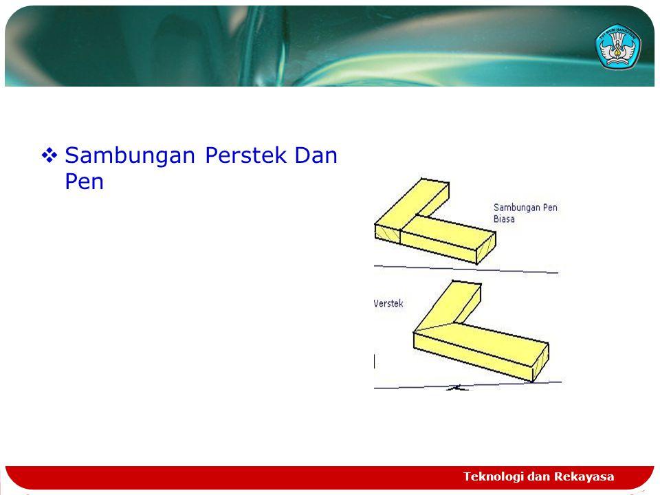  Sambungan Perstek Dan Pen Teknologi dan Rekayasa