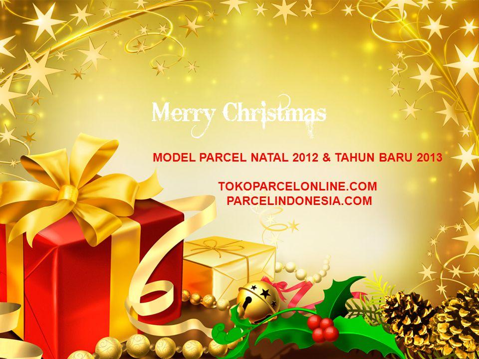 LOGO MODEL PARCEL NATAL 2012 & TAHUN BARU 2013 TOKOPARCELONLINE.COM PARCELINDONESIA.COM