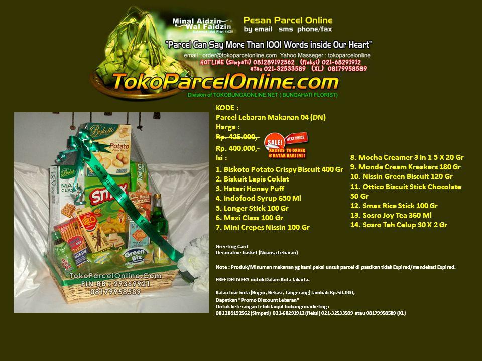 KODE : Parcel Lebaran Makanan 04 (DN) Harga : Rp. 425.000,- Rp.