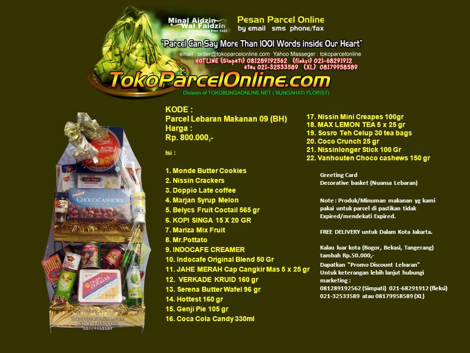 KODE : Parcel Lebaran Makanan 09 (BH) Harga : Rp. 800.000,- Isi : 1.