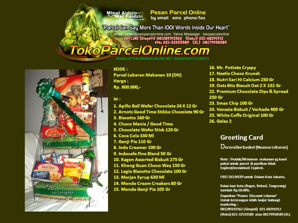 KODE : Parcel Lebaran Makanan 10 (DN) Harga : Rp. 800.000,- Isi : 1.