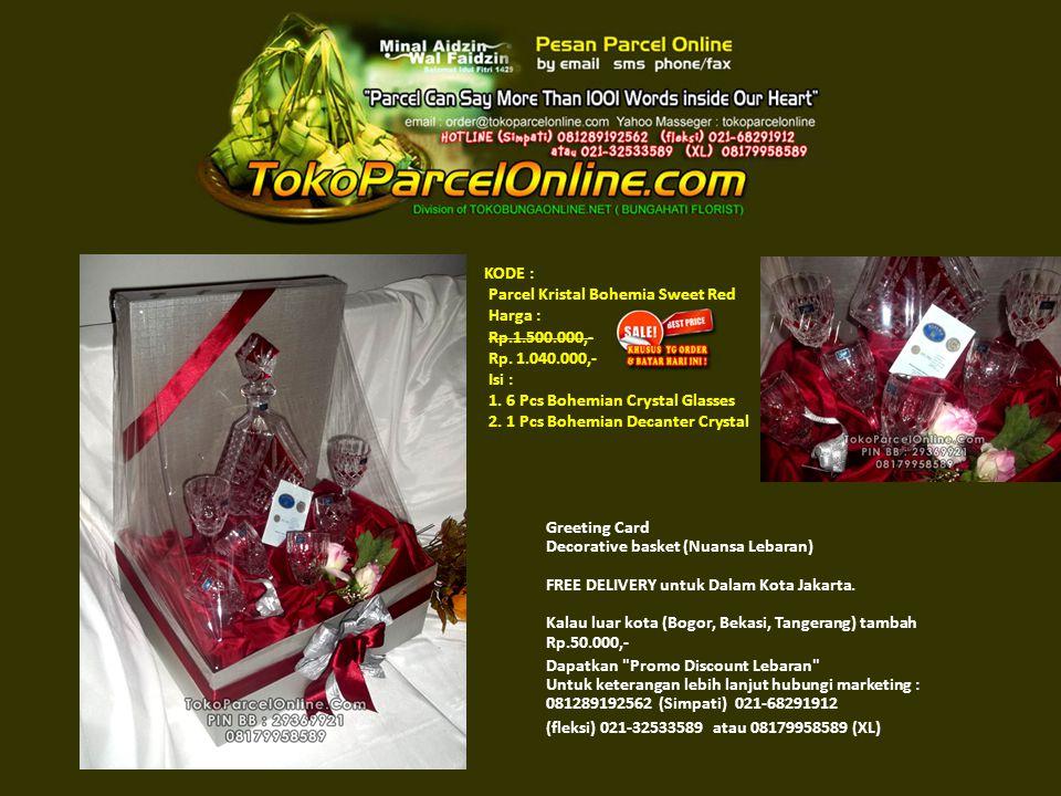 KODE : Parcel Kristal Bohemia Sweet Red Harga : Rp.1.500.000,- Rp.