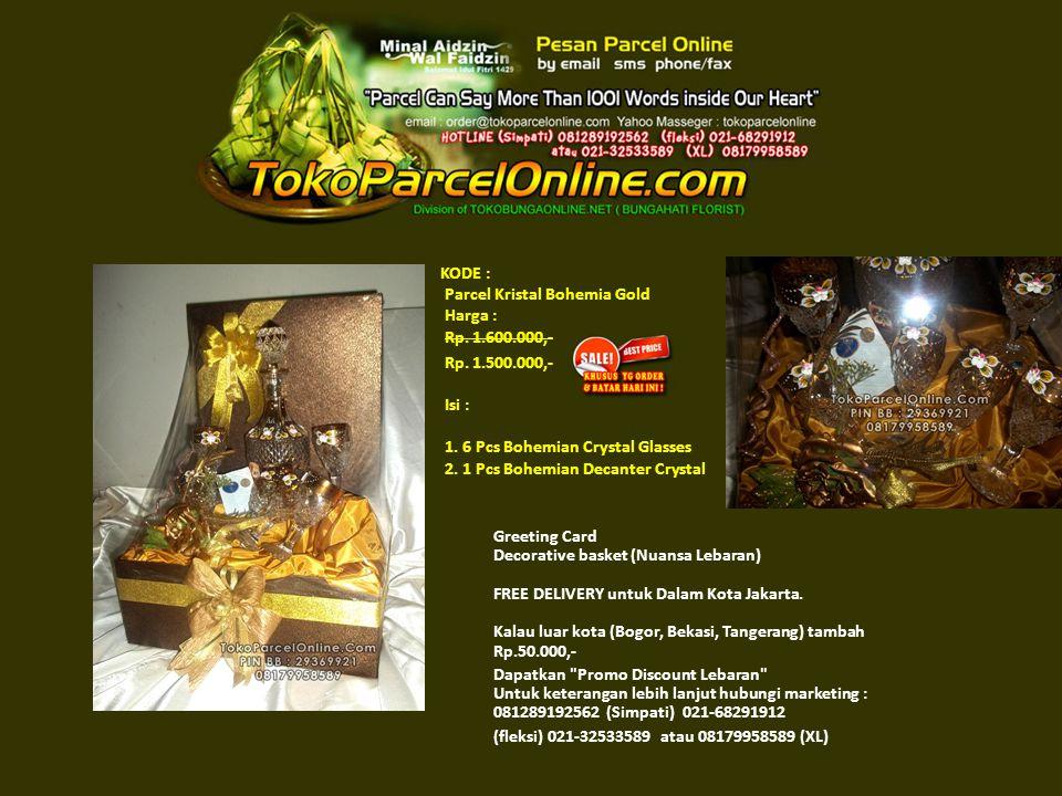 KODE : Parcel Kristal Bohemia Gold Harga : Rp. 1.600.000,- Rp.