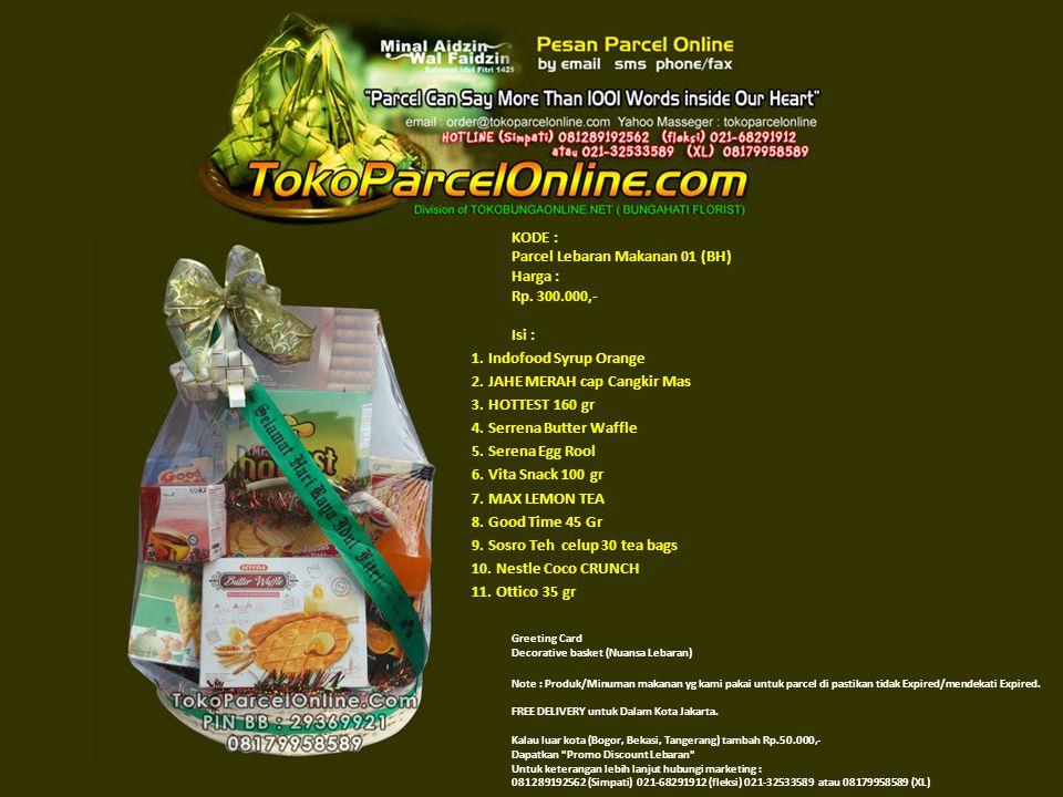 KODE : Parcel Lebaran Makanan 01 (BH) Harga : Rp. 300.000,- Isi : 1.