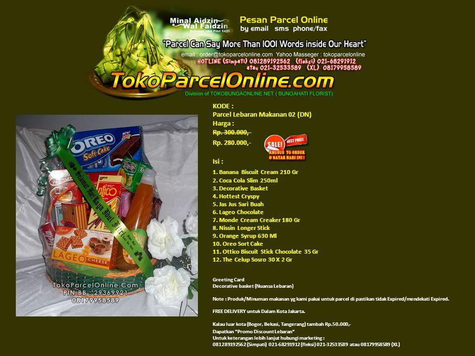 KODE : Parcel Lebaran Makanan 02 (DN) Harga : Rp. 300.000,- Rp.
