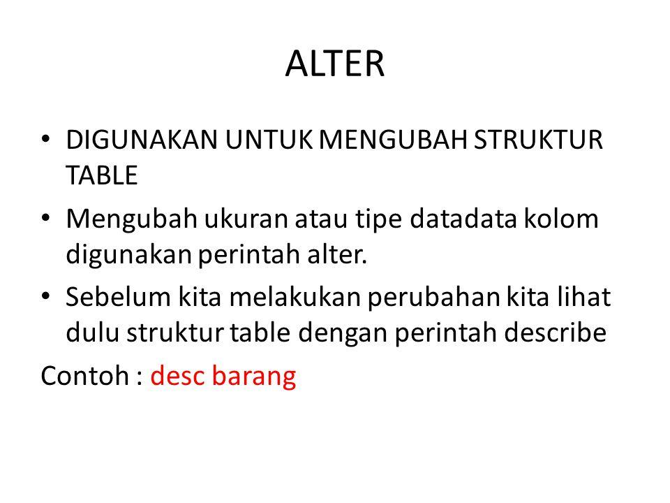 Select * from barang where kd_barang = B001 OR KD_BARANG= B002 ; Select * from barang where kd_barang = B001 AND KD_BARANG= B002 ; HASILNYA  NOT FOUND