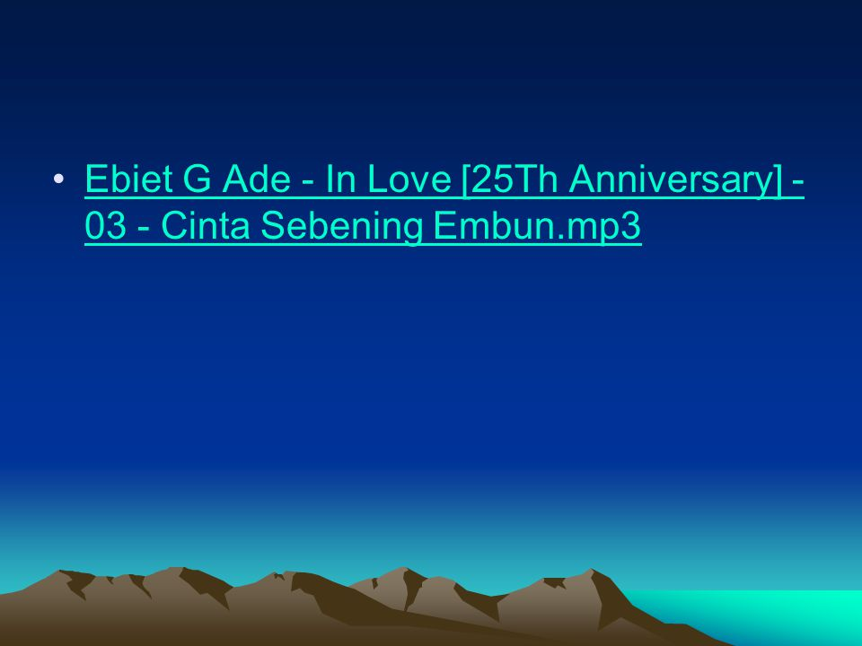 Ebiet G Ade - In Love [25Th Anniversary] - 03 - Cinta Sebening Embun.mp3Ebiet G Ade - In Love [25Th Anniversary] - 03 - Cinta Sebening Embun.mp3