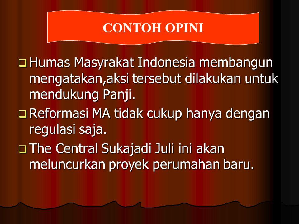  Humas Masyrakat Indonesia membangun mengatakan,aksi tersebut dilakukan untuk mendukung Panji.  Reformasi MA tidak cukup hanya dengan regulasi saja.