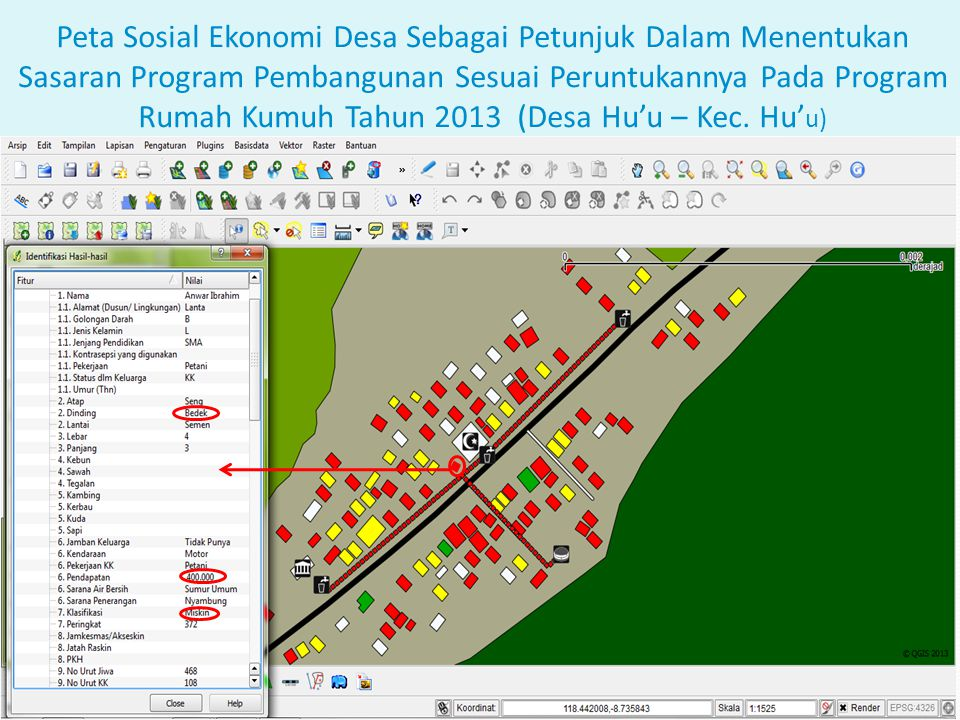 Peta Sosial Ekonomi Desa Sebagai Petunjuk Dalam Menentukan Sasaran Program Pembangunan Sesuai Peruntukannya Pada Program Rumah Kumuh Tahun 2013 (Desa