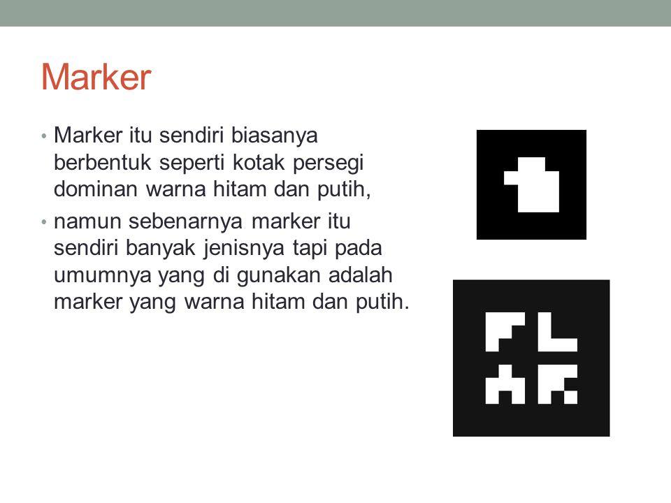 Marker Marker itu sendiri biasanya berbentuk seperti kotak persegi dominan warna hitam dan putih, namun sebenarnya marker itu sendiri banyak jenisnya tapi pada umumnya yang di gunakan adalah marker yang warna hitam dan putih.