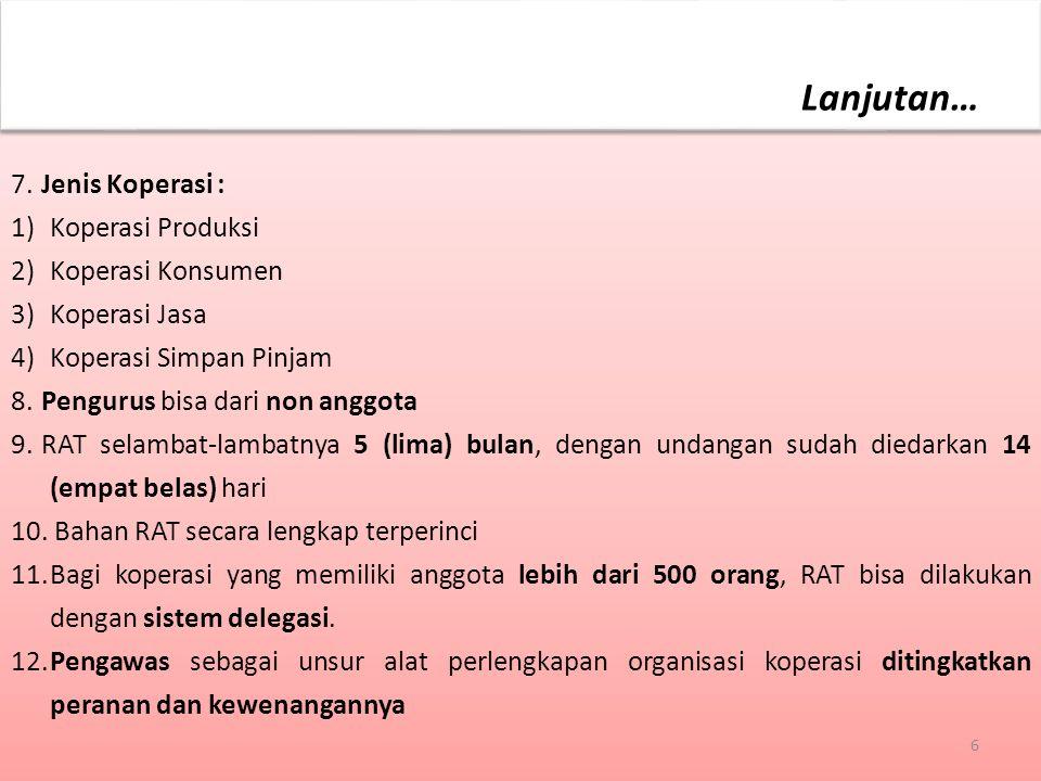 13.Modal Koperasi terdiri dari Setoran Pokok dan Sertifikat Modal Koperasi sebagai modal awal; (Pasal 66) dengan pengaturan sebagai berikut : a.