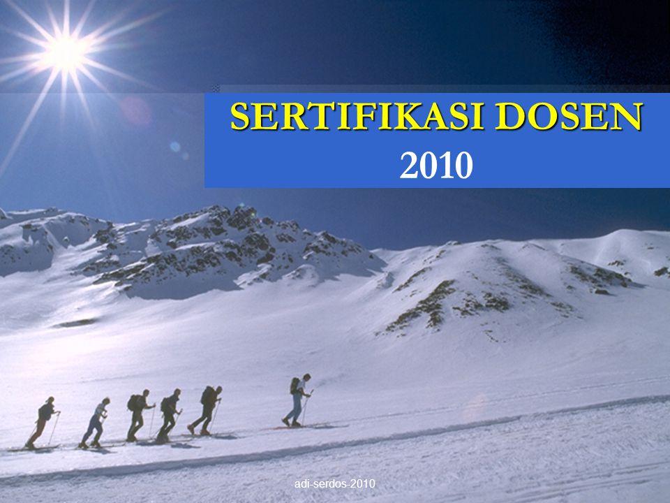 SERTIFIKASI DOSEN 2010 adi-serdos-2010