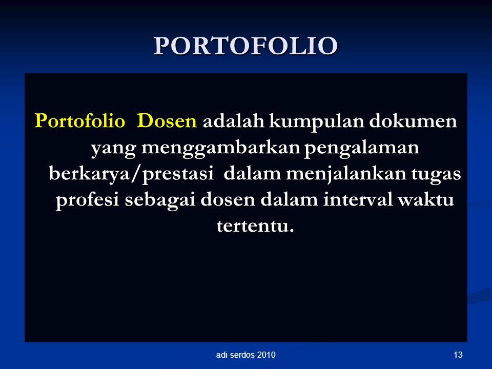 PORTOFOLIO Portofolio Dosen adalah kumpulan dokumen yang menggambarkan pengalaman berkarya/prestasi dalam menjalankan tugas profesi sebagai dosen dala