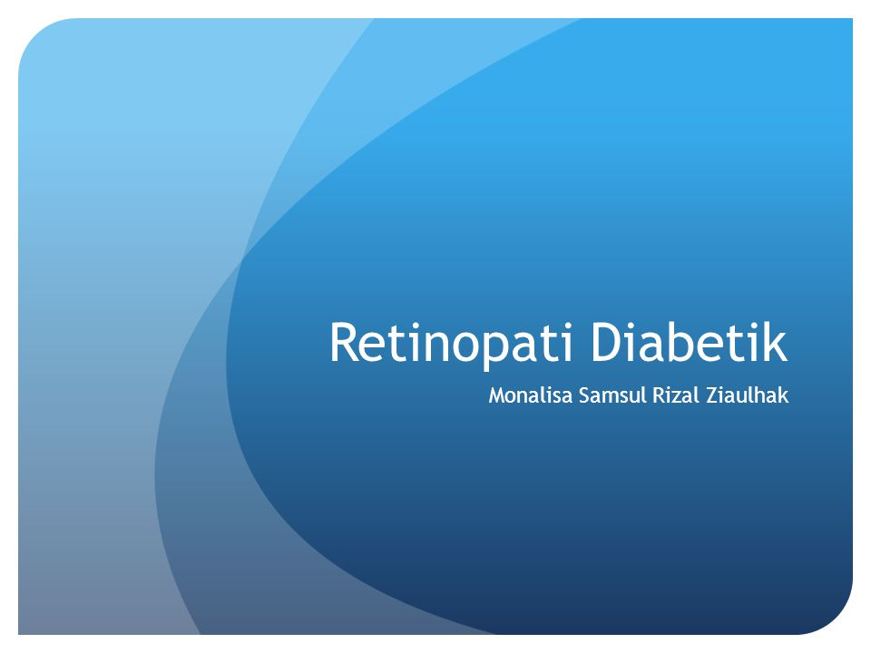 Retinopati Diabetik Monalisa Samsul Rizal Ziaulhak