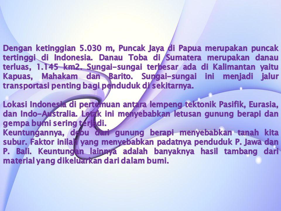 Pada masa awal kemerdekaan tahun 1945, wilayah Indonesia hanya terdiri atas delapan propinsi.
