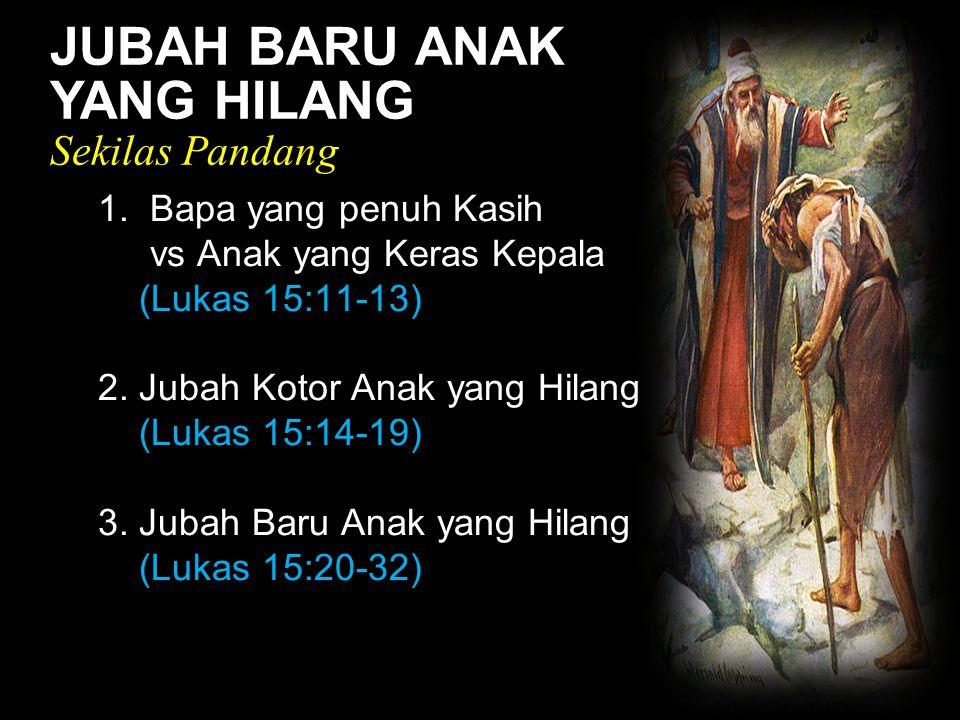 Black JUBAH BARU ANAK YANG HILANG Sekilas Pandang 1.