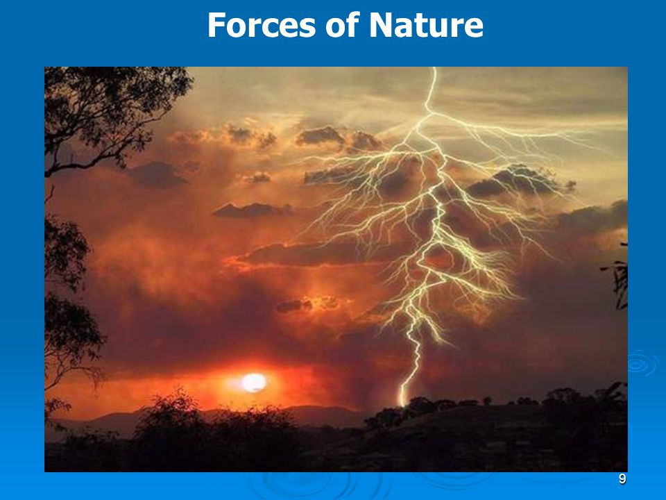 9 Forces of Nature