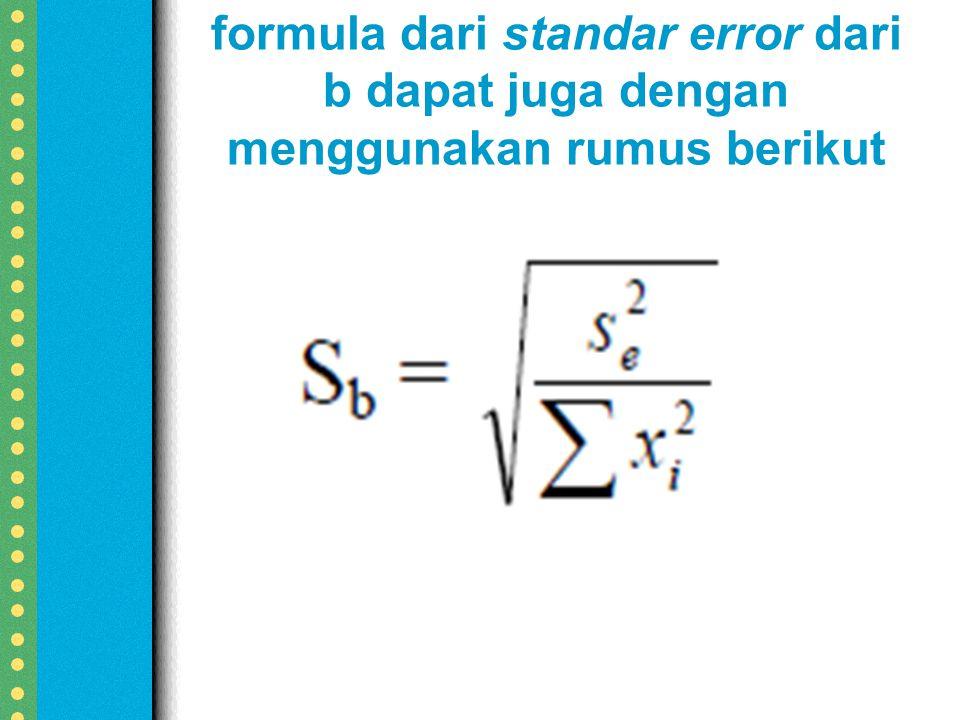 formula dari standar error dari b dapat juga dengan menggunakan rumus berikut