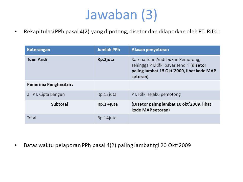 JAWABAN(2) d.Dalam kasus ini PT.