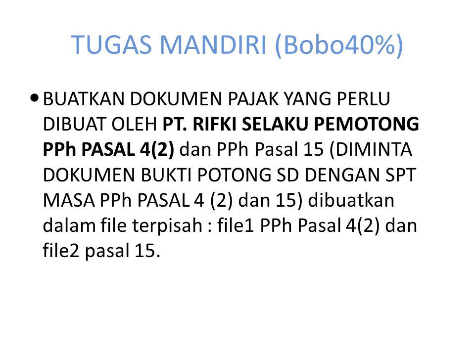 Jawaban (5) Rekapitulasi PPh pasal 15 yang dipotong, disetor dan dilaporkan oleh PT.