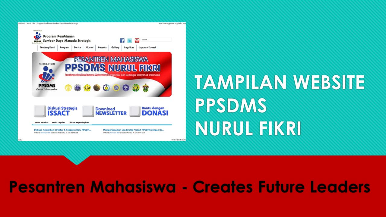 TAMPILAN WEBSITE PPSDMS NURUL FIKRI Pesantren Mahasiswa - Creates Future Leaders