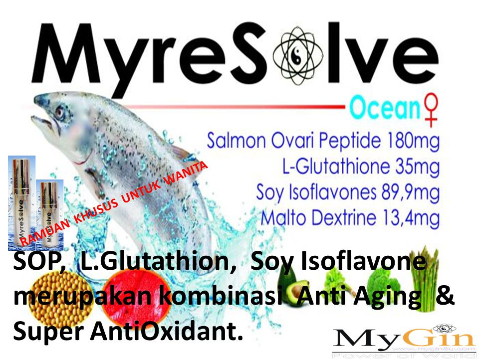 RAMUAN KHUSUS UNTUK WANITA SOP, L.Glutathion, Soy Isoflavone merupakan kombinasi Anti Aging & Super AntiOxidant.