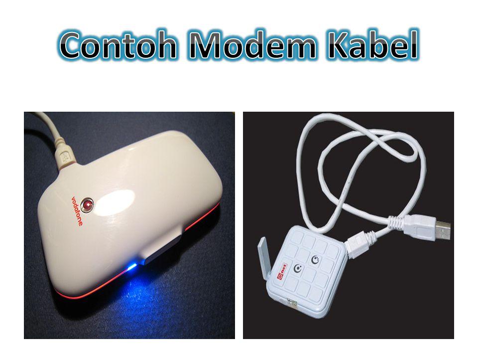 Modem kabel merupakan modem yang biasa menggunakan teknologi saluran TV kabel yang mempunyai kecepatan akses tinggi dibandinglan dengan modem dial up