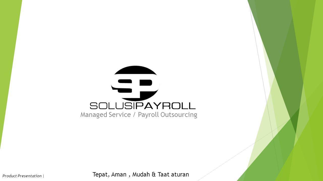 Solusi Payroll  Solusi Payroll unit usaha dibawah PT.