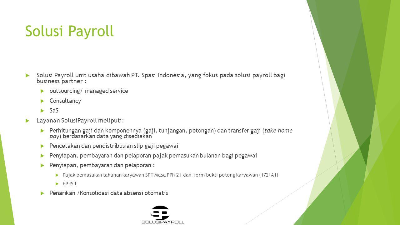 Term Pembayaran Client  melakukan pembayaran 2 minggu setelah invoice untuk jasa payroll.