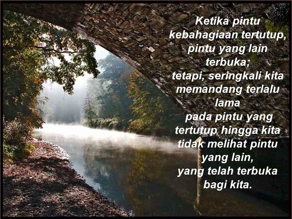 Jangan percaya penglihatan; penglihatan dapat menipu.