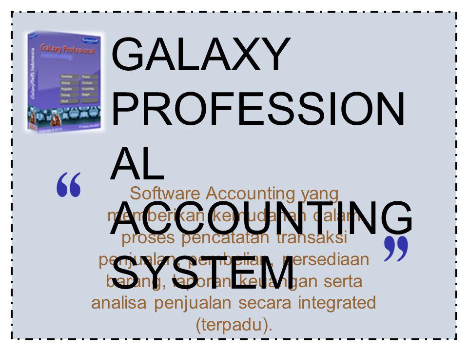 Software Accounting yang memberikan kemudahan dalam proses pencatatan transaksi penjualan, pembelian, persediaan barang, laporan keuangan serta analisa penjualan secara integrated (terpadu).