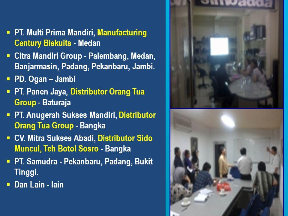  PT. Multi Prima Mandiri, Manufacturing Century Biskuits - Medan  Citra Mandiri Group - Palembang, Medan, Banjarmasin, Padang, Pekanbaru, Jambi.  P