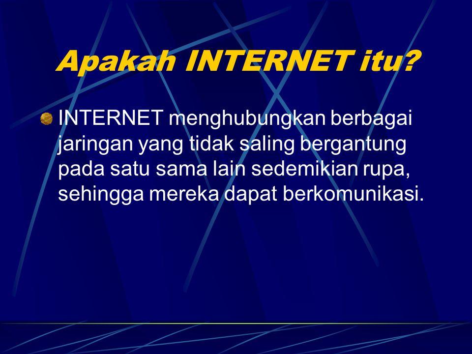 Apakah INTERNET itu.