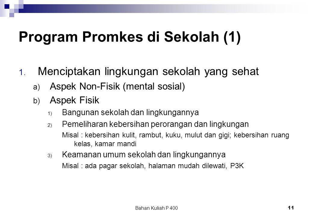 Bahan Kuliah P 40011 Program Promkes di Sekolah (1) 1.