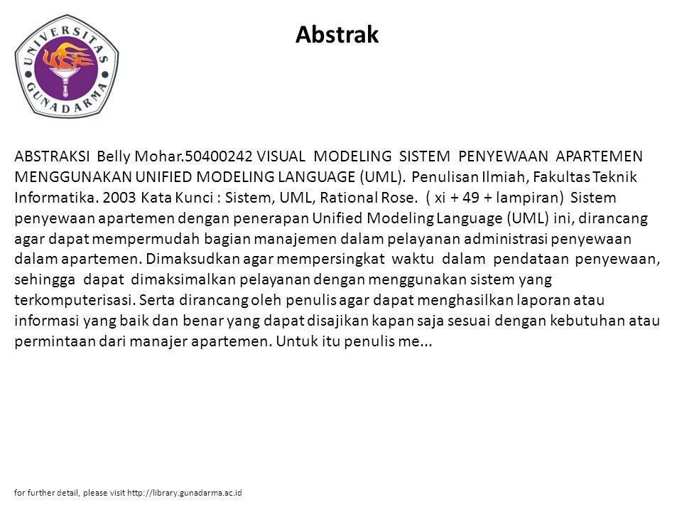Abstrak ABSTRAKSI Belly Mohar.50400242 VISUAL MODELING SISTEM PENYEWAAN APARTEMEN MENGGUNAKAN UNIFIED MODELING LANGUAGE (UML).